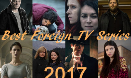 Best Foreign TV Series of 2017